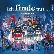 Cover-Bild zu Wick, Walter: Ich finde was, Im Spielzeugland