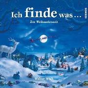 Cover-Bild zu Wick, Walter: Ich finde was, Zur Weihnachtszeit