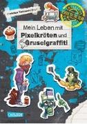 Cover-Bild zu Tielmann, Christian: School of the dead 5: Mein Leben mit Pixelkröten und Gruselgraffiti