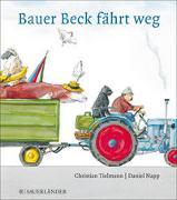 Cover-Bild zu Tielmann, Christian: Bauer Beck fährt weg