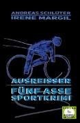 Cover-Bild zu Margil, Irene: Ausreisser - Sportkrimi (eBook)