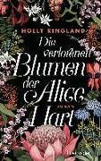 Cover-Bild zu Ringland, Holly: Die verlorenen Blumen der Alice Hart