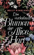 Cover-Bild zu Ringland, Holly: Die verlorenen Blumen der Alice Hart (eBook)