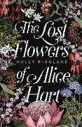 Cover-Bild zu Ringland Holly, Ringland Holly: Lost Flowers of Alice Hart: the bestselling debut novel of 2018 (eBook)