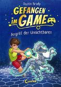 Cover-Bild zu Brady, Dustin: Gefangen im Game (Band 2) - Angriff der Unsichtbaren