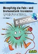 Cover-Bild zu Mompitzig die Fein- und Grafomotorik trainieren (eBook) von Salber, Eva