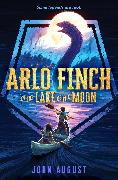 Cover-Bild zu August, John: Arlo Finch in the Lake of the Moon (eBook)
