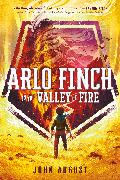 Cover-Bild zu August, John: Arlo Finch in the Valley of Fire (eBook)