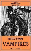 Cover-Bild zu Stoker, Bram: 3 books to know Vampires (eBook)