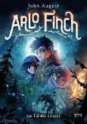Cover-Bild zu August, John: Arlo Finch (1). Im Tal des Feuers