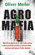 Cover-Bild zu Meiler, Oliver: Agromafia (eBook)