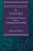 Cover-Bild zu Murphy, Raymond: Rationality And Nature (eBook)