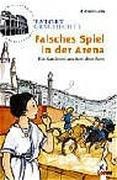 Cover-Bild zu Lenk, Fabian: Falsches Spiel in der Arena