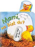 Cover-Bild zu Mami, wo bist du?