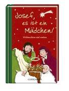 Cover-Bild zu Josef, es ist ein Mädchen! Weihnachten mal anders