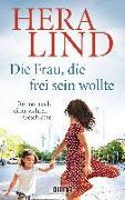 Cover-Bild zu Die Frau, die frei sein wollte von Lind, Hera
