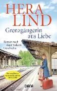 Cover-Bild zu Grenzgängerin aus Liebe (eBook) von Lind, Hera