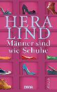 Cover-Bild zu Männer sind wie Schuhe von Lind, Hera