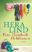 Cover-Bild zu Eine Handvoll Heldinnen von Lind, Hera