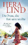Cover-Bild zu Die Frau, die frei sein wollte (eBook) von Lind, Hera