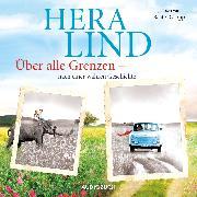Cover-Bild zu Über alle Grenzen (Audio Download) von Lind, Hera