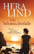 Cover-Bild zu Die Sehnsuchtsfalle (eBook) von Lind, Hera