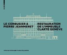 Cover-Bild zu Le Corbusier & Pierre Jeanneret - Restauration de l'Immeuble Clarté, Genève (eBook)