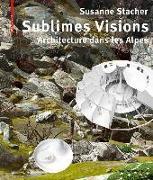 Cover-Bild zu Sublimes Visions (eBook)