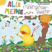 Cover-Bild zu Pfeiffer, Martin (Hrsg.): Alle meine Frühlingslieder-Klassiker