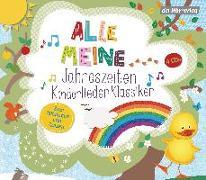 Cover-Bild zu Herbert, Susanne (Hrsg.): Alle meine Jahreszeiten Kinderlieder-Klassiker