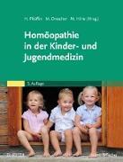 Cover-Bild zu Pfeiffer, Herbert (Hrsg.): Homöopathie in der Kinder- und Jugendmedizin (eBook)