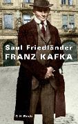 Cover-Bild zu Friedländer, Saul: Franz Kafka (eBook)