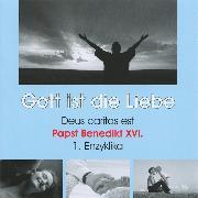 Cover-Bild zu XVI., Papst Benedikt: Deus caritas est - Gott ist die Liebe (Ungekürzt) (Audio Download)