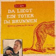 Cover-Bild zu Görtz, Sven: Da liegt ein toter im Brunnen (Audio Download)