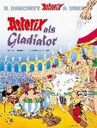 Cover-Bild zu Uderzo, Albert (Illustr.): Asterix als Gladiator