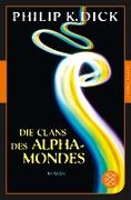 Cover-Bild zu Die Clans des Alpha-Mondes (eBook) von Dick, Philip K.