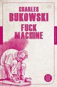 Cover-Bild zu Fuck Machine von Bukowski, Charles