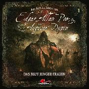 Cover-Bild zu Edgar Allan Poe & Auguste Dupin, Aus den Archiven, Folge 1: Das Blut junger Frauen (Audio Download) von Poe, Edgar Allan