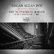 Cover-Bild zu Die schwarze Katze (ungekürzt) (Audio Download) von Poe, Edgar Allan
