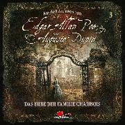 Cover-Bild zu Edgar Allan Poe & Auguste Dupin, Aus den Archiven, Folge 3: Das Erbe der Familie Chambois (Audio Download) von Poe, Edgar Allan