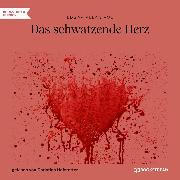 Cover-Bild zu Das schwatzende Herz (Ungekürzt) (Audio Download) von Poe, Edgar Allan