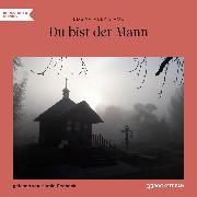 Cover-Bild zu Du bist der Mann (Ungekürzt) (Audio Download) von Poe, Edgar Allan