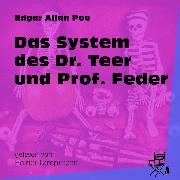 Cover-Bild zu Das System des Dr. Teer und Prof. Feder (Ungekürzt) (Audio Download) von Poe, Edgar Allan