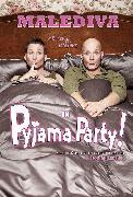 Cover-Bild zu Pyjama Party! von Malediva (Künstler)