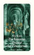 Cover-Bild zu Palast der Finsternis (eBook) von Bachmann, Stefan