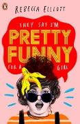 Cover-Bild zu Elliott, Rebecca: Pretty Funny (eBook)