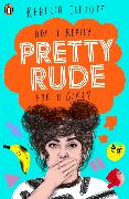 Cover-Bild zu Elliott, Rebecca: Pretty Rude