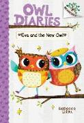 Cover-Bild zu Elliott, Rebecca: Eva and the New Owl: A Branches Book (Owl Diaries #4) (Library Edition), 4