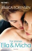 Cover-Bild zu Sorensen, Jessica: Für immer Ella und Micha