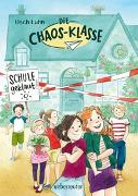 Cover-Bild zu Luhn, Usch: Die Chaos-Klasse - Schule geklaut!